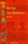 Der Überdruss - Mo Yan