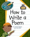 How to Write a Poem - Cecilia Minden, Kate Roth