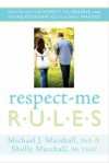 Respect-Me Rules - Michael Marshall, Shelly Marshall