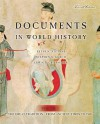 Documents in World History, Volume 1: The Great Tradition: From Ancient Times to 1500 - Peter N. Stearns