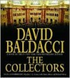 The Collectors - L.J. Ganser, David Baldacci, Aimee Jolson, Richard Mover