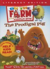 The Prodigal Pig: Literacy Edition - On the Farm, Vince Gill, Randy Travis