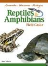 Reptiles & Amphibians of MN, Wi, Mi Field Guide - Stan Tekiela