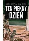 Ten piękny dzień - Janusz Andrzej Zajdel, Jadwiga Zajdel