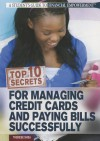 Top 10 Secrets for Managing Credit Cards and Paying Bills Successfully - Therese Shea