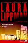 In Big Trouble LP - Laura Lippman