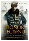 Honor Legionu - Andrzej W. Sawicki