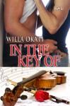 In the Key Of - Willa Okati