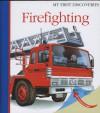 Firefighting - Daniel Moignot