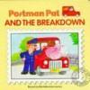 Postman Pat And The Breakdown - Steve Smallman