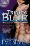 Trinity Blue - Eve Silver