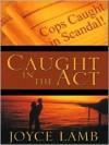 Caught in the ACT - Joyce Lamb
