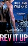 Rev It Up - Julie Ann Walker