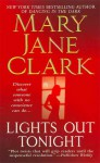 Lights Out Tonight - Mary Jane Clark