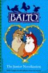 Balto/Jr Novelization - Cindy Chang