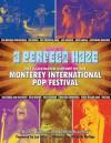A Perfect Haze: The Illustrated History of the Monterey International Pop Festival - Harvey Kubernik, Kenneth Kubernik, Michelle Phillips, Lou Adler