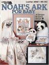 Noah's Ark for Baby - Linda Gillum, Leisure Arts
