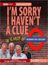 I'm Sorry I Haven't a Clue: In Search of Mornington Crescent - Andrew Marr, Graeme Garden, Tim Brooke-Taylor, Humphrey Lyttelton