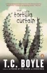 The Tortilla Curtain - T.C. Boyle