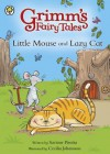 Little Mouse and Lazy Cat. Retold by Saviour Pirotta - Saviour Pirotta