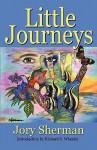Little Journeys - Jory Sherman, Richard S. Wheeler
