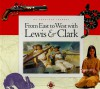 From East to West with Lewis & Clark (My American Journey) - Deborah Hedstrom-Page, Debra Hedstrom
