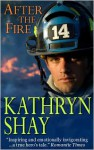 After The Fire - Kathryn Shay