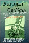 Furman V. Georgia: The Death Penalty and the Constitution - Burt M. Henson, Ross R. Olney
