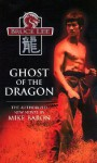 Bruce Lee: Ghost of the Dragon - Mike Baron