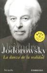 La danza de la realidad - Alejandro Jodorowsky