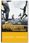 The Benjamin Generation - Joseph Prince