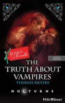 The Truth about Vampires (Harlequin Nocturne, #107) / Salvation of the Damned - Theresa Meyers