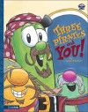 Three Pirates and You! - Lisa Vischer, Tom Bancroft