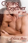 Coming Together: At Last, Volume 2 (Coming Together At Last, #2) - Alessia Brio, L.A. Banks