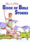 My Little Book of Bible Stories - Marilyn Lashbrook, Stephanie McFetridge Britt