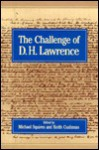 Challenge of D.H. Lawrence - Michael Squires, Keith Cushman