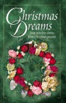 Christmas Dreams: Four New Love Stories from Christmas Present - Rebecca Germany, Veda Boyd Jones, Mary Hawkins, Melanie Panagiotopoulos