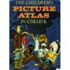 The Children's Picture Atlas In Colour - Paul Hamlyn