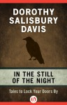 In the Still of the Night - Dorothy Salisbury Davis