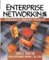 Enterprise Networking - James J. Martin, Kathleen Kavanagh Chapman