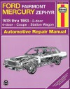 Ford Fairmont Mercury Zephyr 1978-1983 - John Haynes, John Haynes