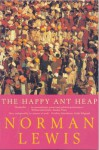 The Happy Ant Heap - Norman Lewis
