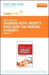 Mosby's Drug Guide for Nursing Students - Pageburst E-Book on Vitalsource (Retail Access Card) - Linda Skidmore-Roth