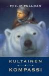Kultainen kompassi (Universumien tomu, # 1) - Philip Pullman, Helene Bützow