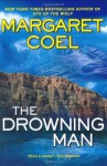 The Drowning Man - Margaret Coel