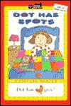 Dot Has Spots - Roberta Edwards, Bettina Paterson