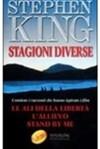 Stagioni Diverse: Con Il Racconto Stand By Me, Ricordo Di Un'estate - Bruno Amato, Maria Barbara Piccioli, Paola Formenti, Stephen King