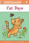 Cat Days (Penguin Young Readers, L1) - Alexa Andrews, John & Wendy