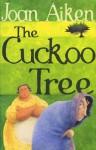 The Cuckoo Tree - Joan Aiken