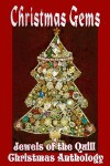 Christmas Gems [Jewels Of The Quill Christmas Anthology] - Jewels of the Quill